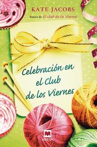 Libro CELEBRACION EN EL CLUB DE LOS VIERNES