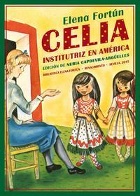 Libro CELIA INSTITUTRIZ EN AMÉRICA