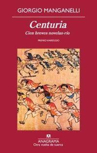 Libro CENTURIA. CIEN BREVES NOVELAS-RIO