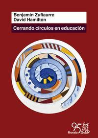 Libro CERRANDO CÍRCULOS EN EDUCACIÓN