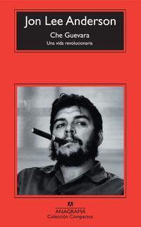 Libro CHE GUEVARA: UNA VIDA REVOLUCIONARIA