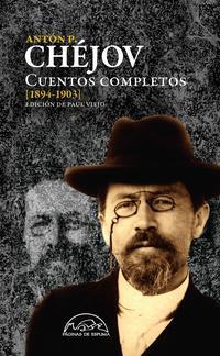 Libro CHEJOV: CUENTOS COMPLETOS 1894-1903