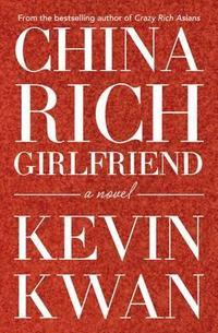 Libro CHINA RICH GIRLFRIEND