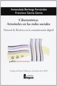Libro CIBERRETORICA: ARISTOTALES EN LAS REDES SOCIALES