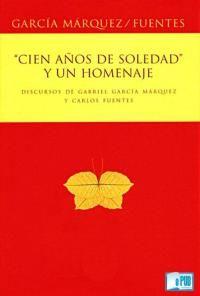 Libro CIEN AÑOS DE SOLEDAD Y UN HOMENAJE