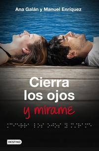 Libro CIERRA LOS OJOS Y MIRAME