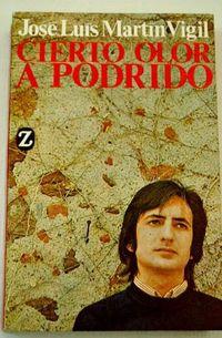 Libro CIERTO OLOR A PODRIDO