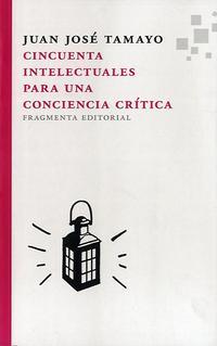 Libro CINCUENTA INTELECTUALES PARA UNA CONCIENCIA