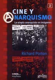 Libro CINE Y ANARQUISMO: LA UTOPIA ANARQUISTA EN IMAGENES