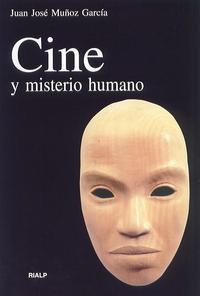Libro CINE Y MISTERIO HUMANO