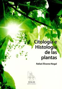 Libro CITOLOGIA E HISTOLOGIA DE LAS PLANTAS