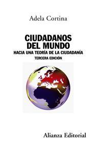 Libro CIUDADANOS DEL MUNDO: HACIA UNA TEORIA DE LA CIUDADANIA