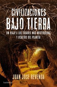 Libro CIVILIZACIONES BAJO TIERRA