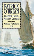 Libro CLARISSA OAKES, POLIZON A BORDO: AUBREY Y MATURIN XV