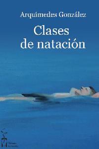 Libro CLASES DE NATACION Y OTROS CUENTOS
