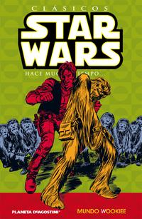 Libro CLASICOS STAR WARS Nº6: MUNDO WOOKIEE