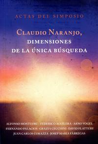 Libro CLAUDIO NARANJO, DIMENSIONES DE LA ÚNICA BÚSQUEDA