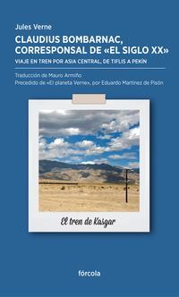 Libro CLAUDIS BOMBARNAC, CORRESPONSAL DE EL SIGLO XX