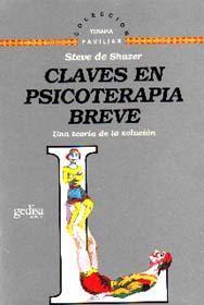 Libro CLAVES EN PSICOTERAPIA BREVE: UNA TEORIA DE LA SOLUCION