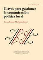Libro CLAVES PARA GESTIONAR LA COMUNICACION POLITICA LOCAL