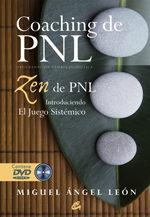 Libro COACHING DE PNL: ZEN DE PNL: INTRODUCIENDO EL JUEGO SISTEMICO
