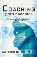 Libro COACHING PARA DOCENTES: EL DESARROLLO DE HABILIDADES EN EL AULA
