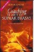 Libro COACHING. EL ARTE DE SOPLAR BRASAS