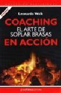Libro COACHING: EL ARTE DE SOPLAR BRASAS EN ACCION