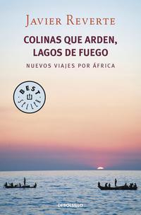Libro COLINAS QUE ARDEN, LAGOS DE FUEGO