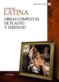 Libro COMEDIA LATINA. OBRAS COMPLETAS DE PLAUTO Y TERENCIO