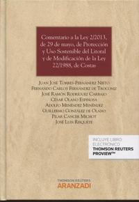 Libro COMENTARIO A LA LEY 2/2013, DE 29 DE MAYO, DE PROTECCIÓN Y USO SOSTENIBLE DEL LITORAL Y DE MODIFICACIÓN DE LA LEY 22/1988, LEY DE COSTAS