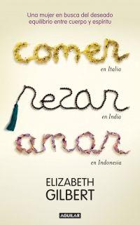 Libro COMER, REZAR, AMAR