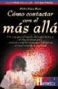 Libro COMO CONTACTAR CON EL MAS ALLA