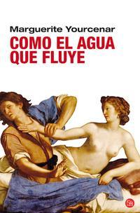 Libro COMO EL AGUA QUE FLUYE