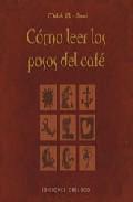 Libro COMO LEER LOS POSOS DEL CAFE