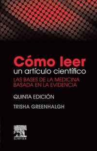 Libro COMO LEER UN ARTICULO CIENTIFICO: LAS BASES DE LA MEDICINA BASADA EN LA EVIDENCIA