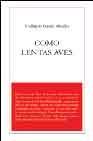 Libro COMO LENTAS AVES