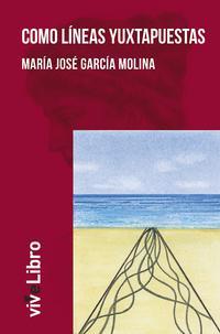 Libro COMO LINEAS YUXTAPUESTAS
