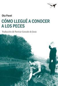 Libro COMO LLEGUE A CONOCER A LOS PECES