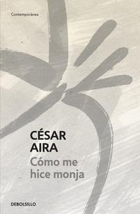 Libro COMO ME HICE MONJA