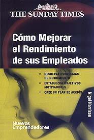 Libro COMO MEJORAR EL RENDIMIENTO DE SUS EMPLEADOS