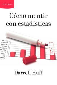 Libro COMO MENTIR CON ESTADISTICAS
