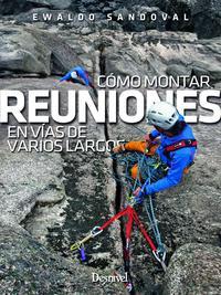 Libro COMO MONTAR REUNIONES EN VIAS DE VARIOS LARGOS