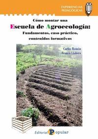Libro COMO MONTAR UNA ESCUELA DE AGROECOLOGIA: