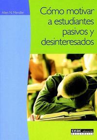 Libro COMO MOTIVAR A ESTUDIANTES PASIVOS Y DESINTERESADOS