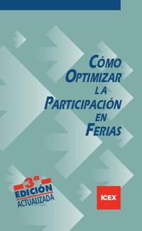 Libro COMO OPTIMIZAR LA PARTICIPACION EN FERIAS