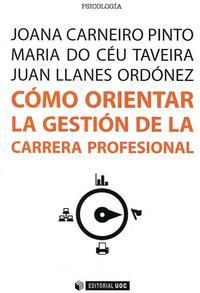 Libro COMO ORIENTAR LA GESTION DE LA CARRERA PROFESIONAL