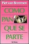 Libro COMO PAN QUE SE PARTE