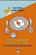 Libro COMO PERDER 100 APUESTAS: CIEN PREDICCIONES SOBRE TEMAS ALIMENTAR IOS