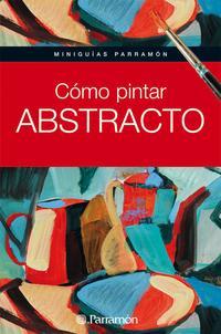 Libro COMO PINTAR ABSTRACTO